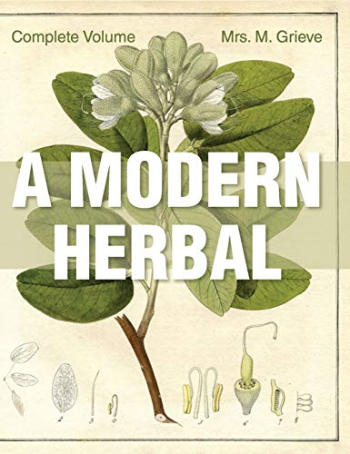 9781626542242: A Modern Herbal: The Complete Edition