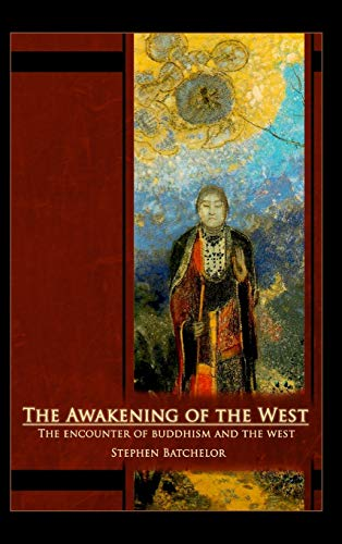 9781626542297: The Awakening of the West: The Encounter of Buddhism and Western Culture