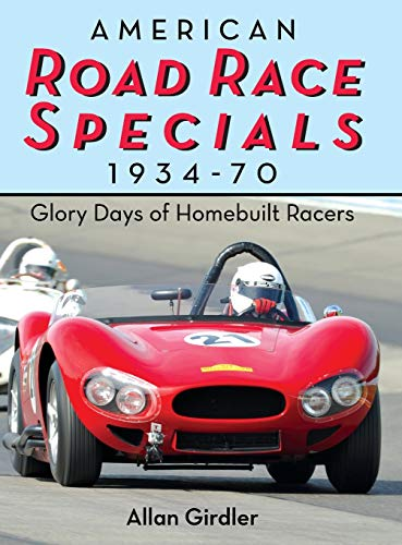 9781626542402: American Road Race Specials, 1934-70: Glory Days of Homebuilt Racers