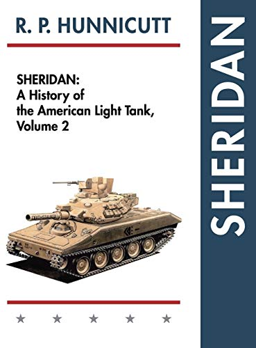 9781626542532: Sheridan: A History of the American Light Tank, Volume 2