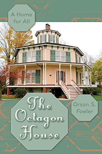 9781626542655: The Octagon House: A Home for All