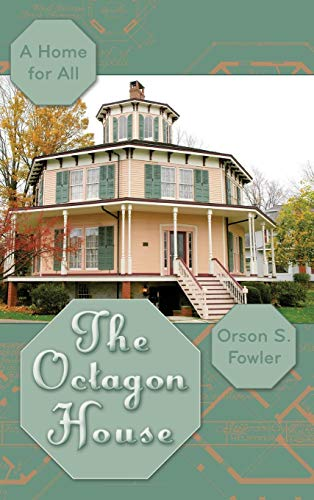 9781626542662: The Octagon House: A Home for All