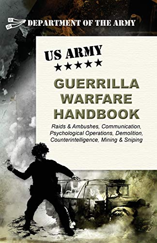 9781626542730: U.S. Army Guerrilla Warfare Handbook