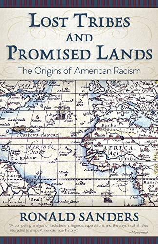 9781626542761: Lost Tribes and Promised Lands: The Origins of American Racism