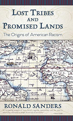9781626542778: Lost Tribes and Promised Lands: The Origins of American Racism