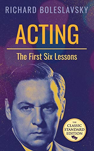 9781626542952: Acting; The First Six Lessons