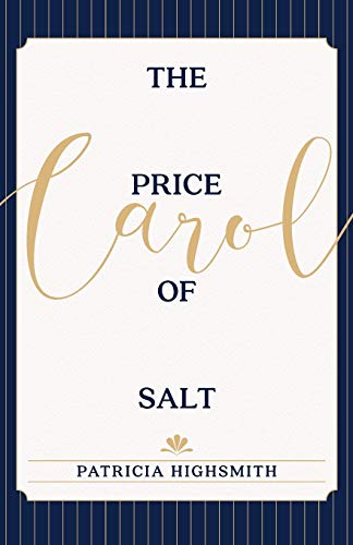 9781626543089: The Price of Salt: OR Carol