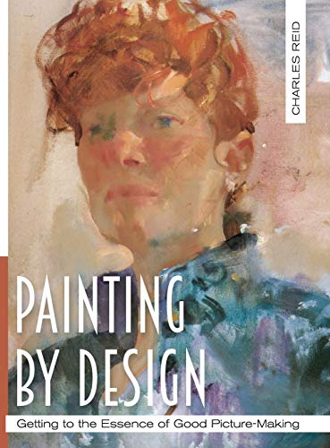 9781626543225: Painting by Design: Getting to the Essence of Good Picture-Making (Master Class)