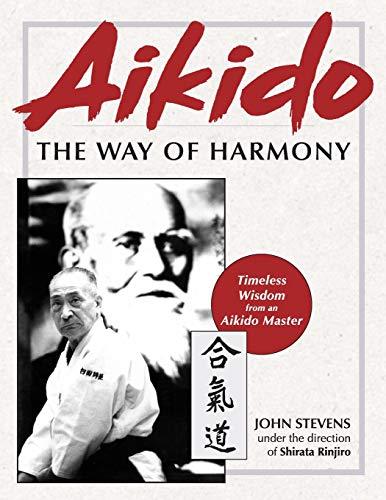 9781626543270: Aikido: The Way of Harmony