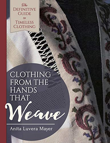 9781626543355: Clothing from the Hands That Weave