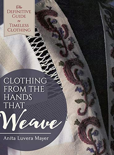 9781626543362: Clothing from the Hands That Weave
