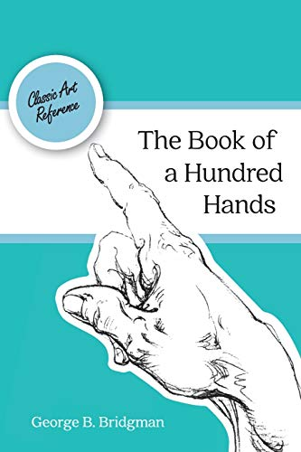 9781626543447: The Book of a Hundred Hands (Dover Anatomy for Artists)