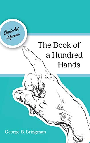 9781626543454: The Book of a Hundred Hands (Dover Anatomy for Artists)