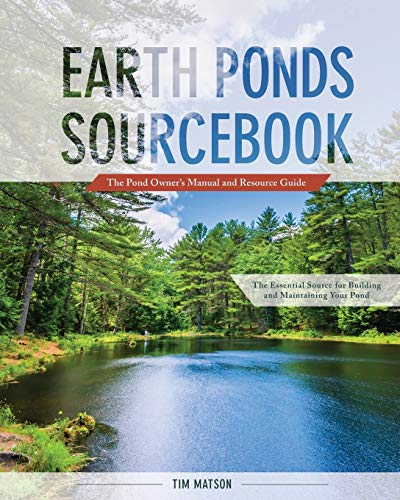 9781626543478: Earth Ponds Sourcebook: The Pond Owner's Manual and Resource Guide