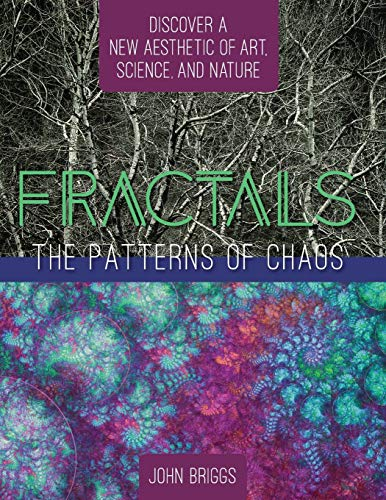 9781626543768: Fractals: The Patterns of Chaos: Discovering a New Aesthetic of Art, Science, and Nature (A Touchstone Book)