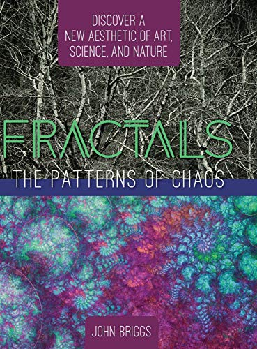 9781626543775: Fractals: The Patterns of Chaos: Discovering a New Aesthetic of Art, Science, and Nature (A Touchstone Book)