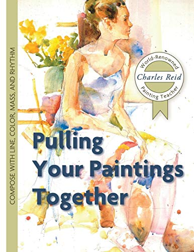 9781626543843: Pulling Your Paintings Together