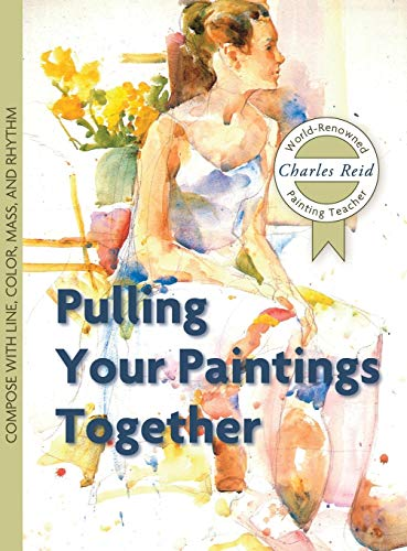 9781626543850: Pulling Your Paintings Together