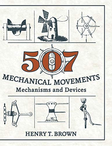 9781626543966: 507 Mechanical Movements: Mechanisms and Devices
