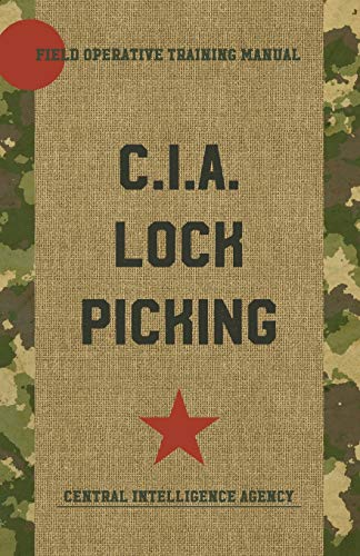 9781626544383: CIA Lock Picking: Field Operative Training Manual