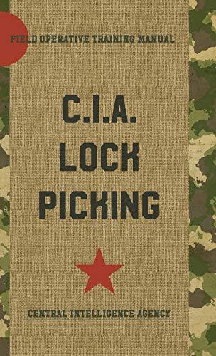 9781626544390: CIA Lock Picking: Field Operative Training Manual