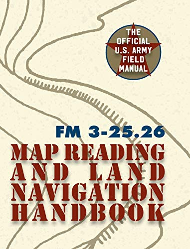 Army Field Manual FM US Army Map Reading And Land - Us army map reading