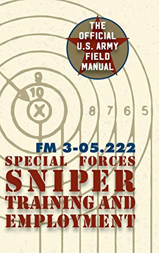 9781626544659: Special Forces Sniper Training and Employment