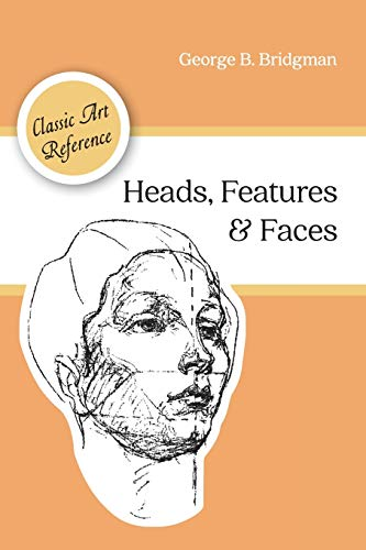 9781626544963: Heads, Features and Faces (Dover Anatomy for Artists)