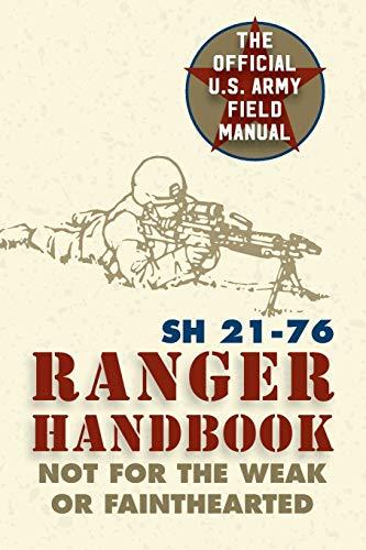 Ranger Handbook: Sh 21-76: Wounded Warrior Publications