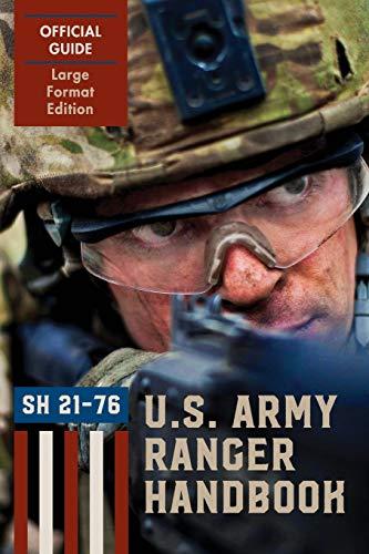 Ranger Handbook (Large Format Edition): The Official: Brigade, Ranger Training;