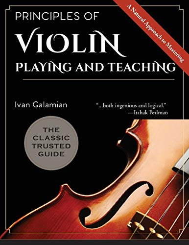 9781626545526: Principles of Violin Playing and Teaching