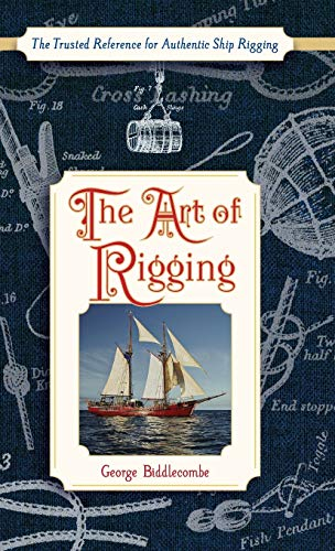 9781626545588: The Art of Rigging (Dover Maritime)