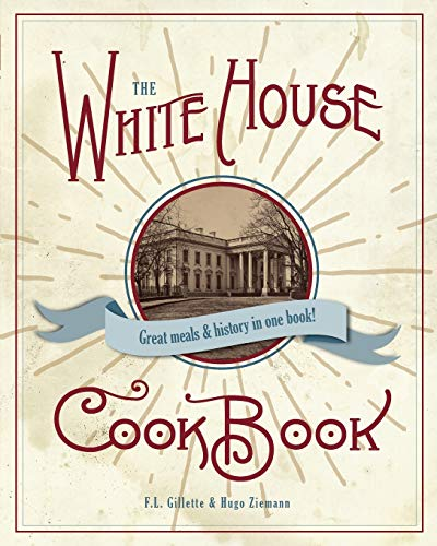 9781626545885: The Original White House Cook Book, 1887 Edition