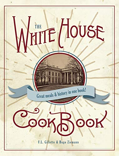 9781626545892: The Original White House Cook Book, 1887 Edition