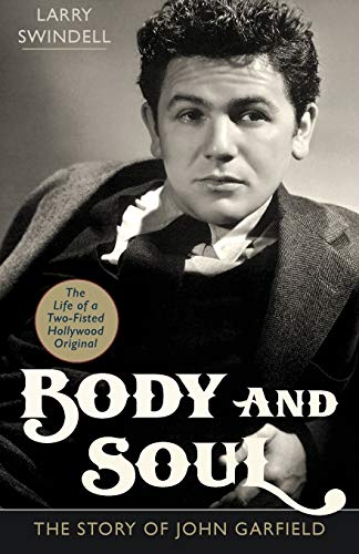 9781626546158: Body and Soul: The Story of John Garfield