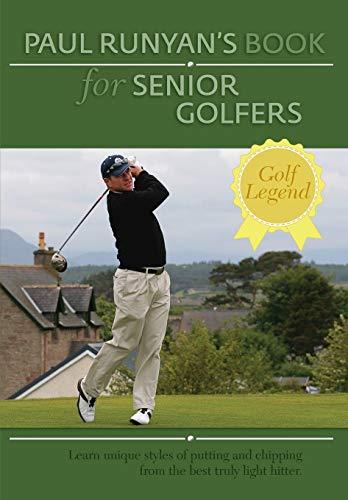 9781626548404: Paul Runyans Book for Senior Golfers