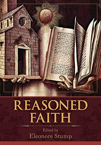 reasoned faith essays in philosophical theology in  9781626548886 reasoned faith essays in philosophical theology in honor of norman kretzmann