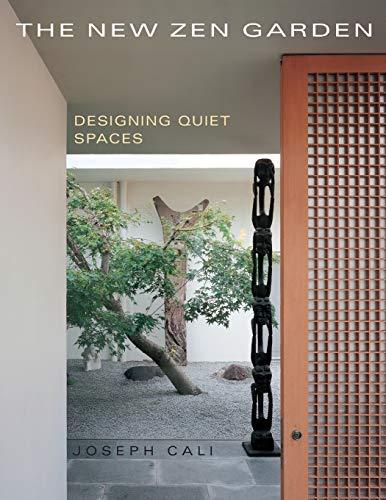 9781626548909: The New Zen Garden: Designing Quiet Spaces