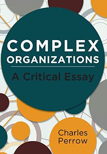 9781626549029: Complex Organizations: A Critical Essay