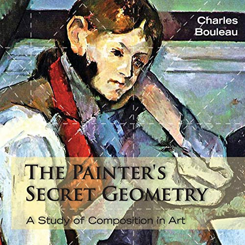 9781626549265: The Painter's Secret Geometry: A Study of Composition in Art