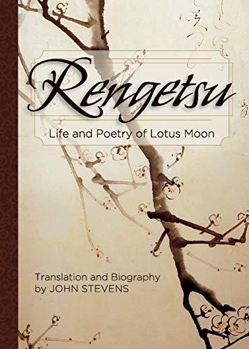 Rengetsu: Life and Poetry of Lotus Moon: Rengetsu, Otagaki