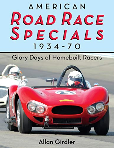 9781626549333: American Road Race Specials, 1934-70: Glory Days of Homebuilt Racers