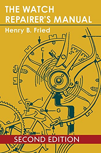 9781626549388: The Watch Repairer's Manual