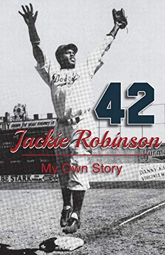 9781626549401: Jackie Robinson: My Own Story