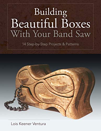 9781626549463: Building Beautiful Boxes with Your Band Saw