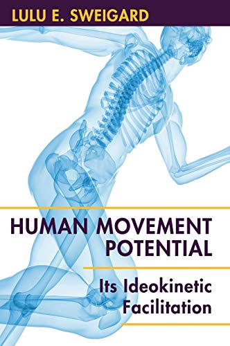 9781626549470: Human Movement Potential: Its Ideokinetic Facilitation
