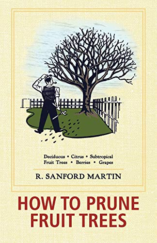 9781626549548: How to Prune Fruit Trees, Twentieth Edition