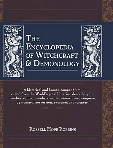 The Encyclopedia Of Witchcraft & Demonology: Robbins, Rossell Hope