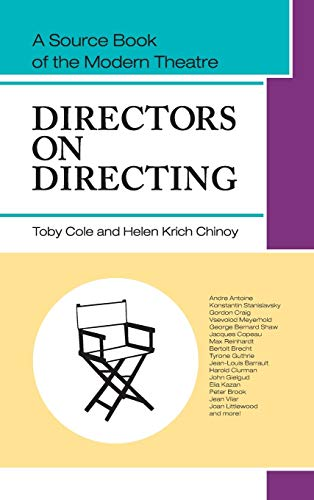 9781626549616: Directors on Directing: A Source Book of the Modern Theatre