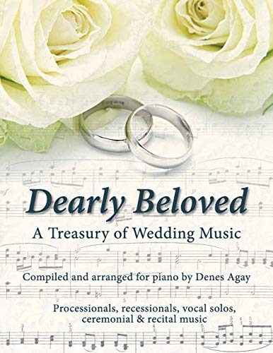 Dearly Beloved: Wedding Songs: Denes Agay